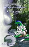 Moonstone (Book 4 of The Legend of Draconite)