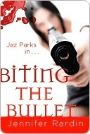 Biting the Bullet (Jaz Parks, #3)
