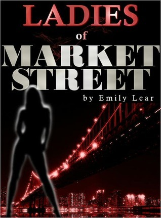 Ladies of Market Street by Emily Lear