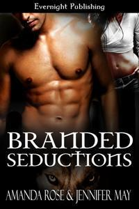 Branded Seductions by Amanda  Rose