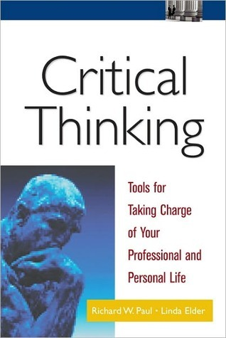 Critical Thinking by Richard W. Paul
