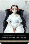 Dawn of the Dreadfuls (Pride and Prejudice and Zombies, #0.5)