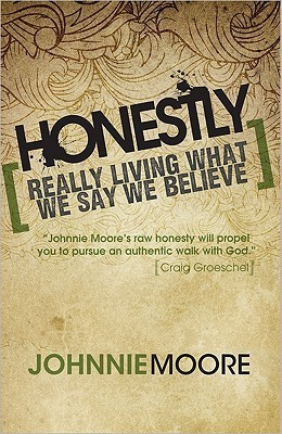 Honestly by Johnnie Moore
