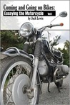 Coming and Going on Bikes: Essaying the Motorcycle (Riding Home)