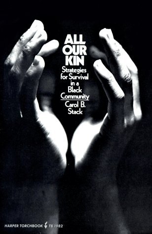 All Our Kin by Carol B. Stack