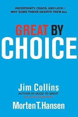 Great by Choice by James C. Collins