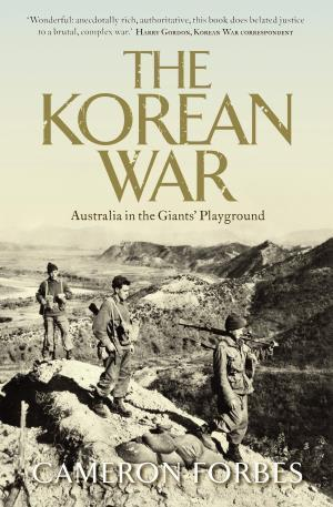 The Korean War by Cameron Forbes