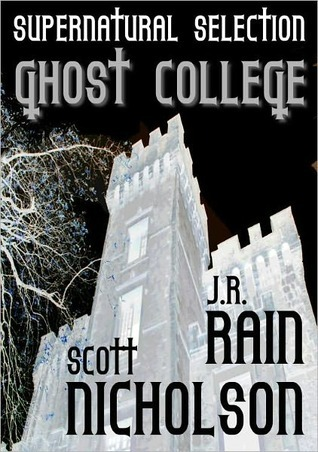 Ghost College (The Ghost Files #1)