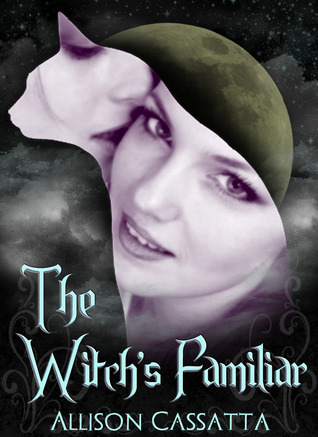 The Witch's Familiar by Allison Cassatta