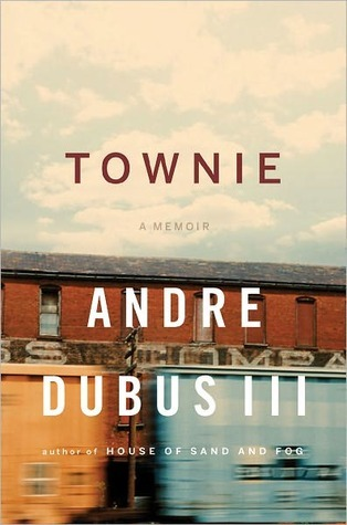Townie by Andre Dubus III
