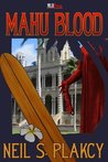 Mahu Blood by Neil S. Plakcy