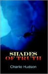 Shades of Truth