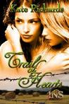 Trail of Hearts (1Night Stand, #40)