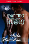 Dancing With Your Heart