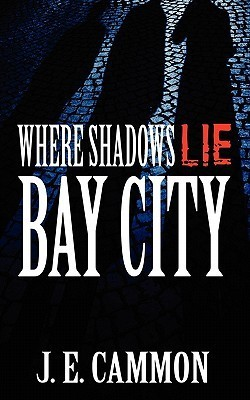 Bay City by J.E. Cammon