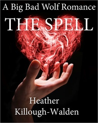 The Spell by Heather Killough-Walden