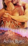 A Man Like No Other (Code of Honour #3)