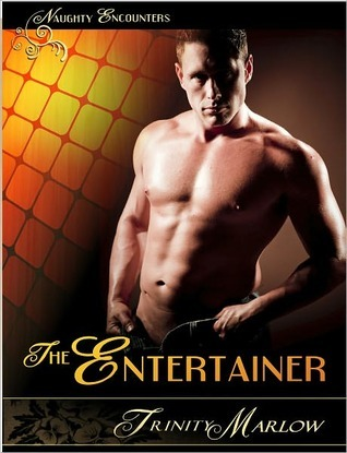 The Entertainer (Naughty Encounters #1)