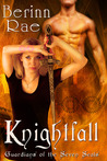 Knightfall (Guardians of the Seven Seals, #1)