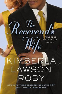 The Reverend's Wife by Kimberla Lawson Roby