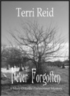 Never Forgotten (Mary O'Reilly Paranormal Mystery #3)