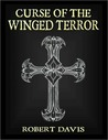 The Curse of the Winged Terror (A Dragolescu Vampire Hunter Story)
