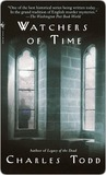 Watchers Of Time (Inspector Ian Rutledge, #5)