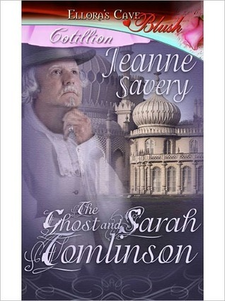 The Ghost and Sarah Tomlinson (The Ghost and Romance, #2)