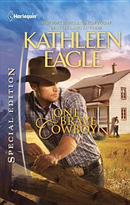 One Brave Cowboy by Kathleen Eagle