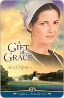 A Gift of Grace (Kauffman Amish Bakery, #1)