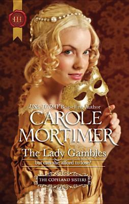 The Lady Gambles (Copeland Sisters, #1)