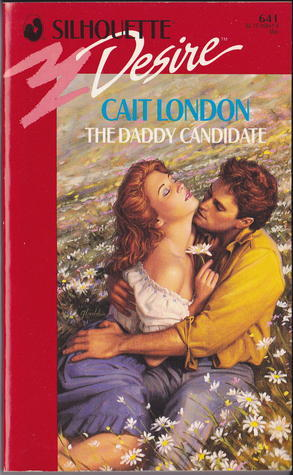 Daddy Candidate (Silhouette Desire, No 641)