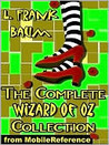 The Wonderful Wizard of Oz; The Complete Series by L. Frank Baum
