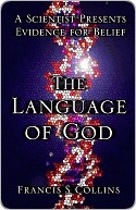 The Language of God by Francis S. Collins