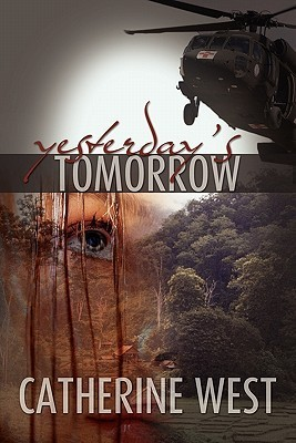 Yesterday's Tomorrow by Catherine West