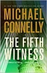 The Fifth Witness (Mickey Haller, #5; Harry Bosch Universe, #20)