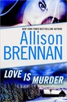 Love Is Murder (Lucy Kincaid 0.5)