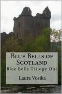 Blue Bells of Scotland by Laura Vosika