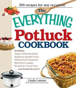 The Everything Potluck Cookbook by Linda Johnson Larsen