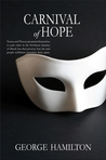 Carnival of Hope by George  Hamilton