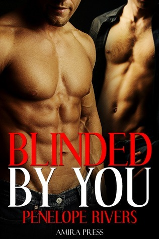 Blinded by You by Penelope Rivers