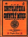 The Encyclopedia of Country Music by Paul Kingsbury