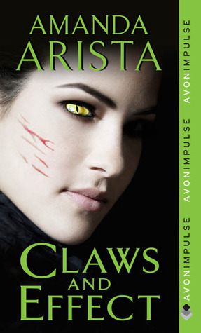 Claws and Effect by Amanda Arista