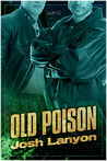 Old Poison (Dangerous Ground, #2)
