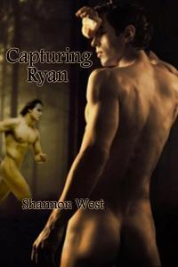 Capturing Ryan by Shannon West