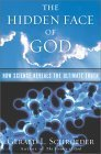 The Hidden Face of God: Science Reveals the Ultimate Truth