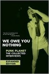 We Owe You Nothing, Punk Planet : The Collected Interviews