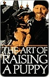 The Art of Raising a Puppy by Monks of New Skete