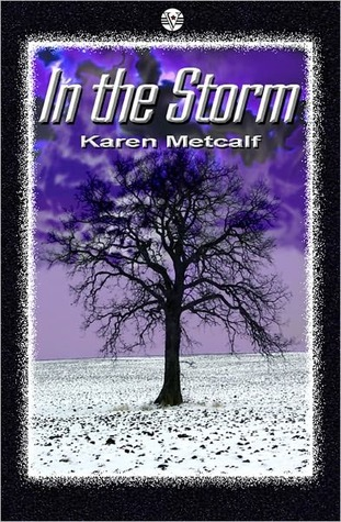 In The Storm by Karen Metcalf