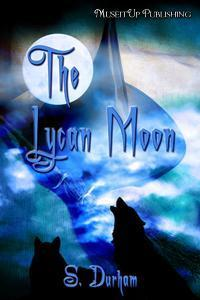 The Lycan Moon by Sara Durham
